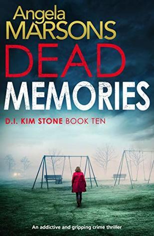 Book Review – Dead Memories: D.I. Kim Stone, Book10