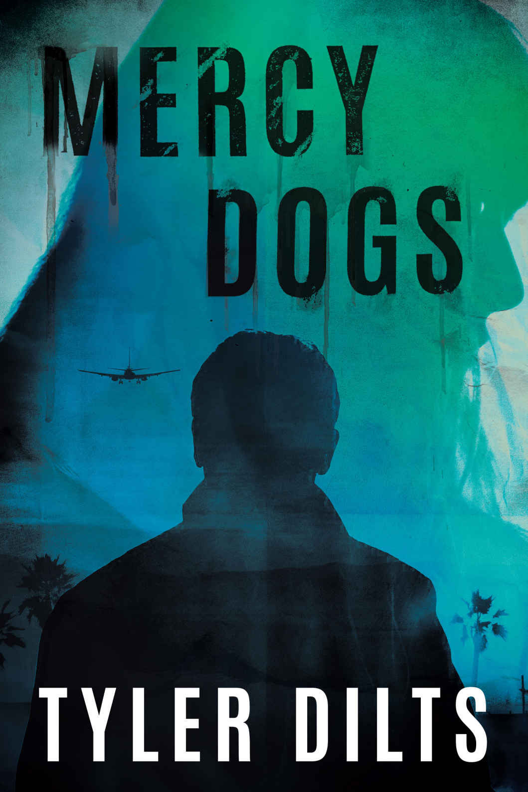 Book Review – Mercy Dogs: Tyler Dilts