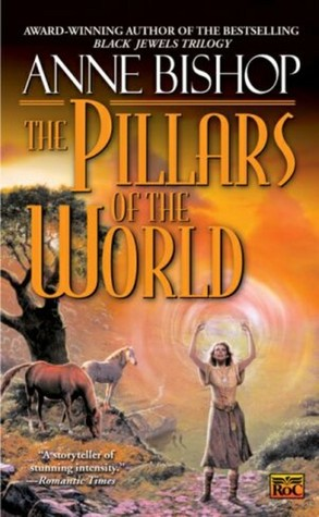 Book Review – Pillars of the World: Tir Alainn, Book 1 (Reread)