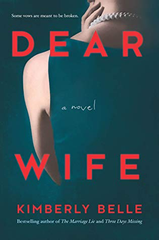 Book Review: Dear Wife – Kimberly Belle