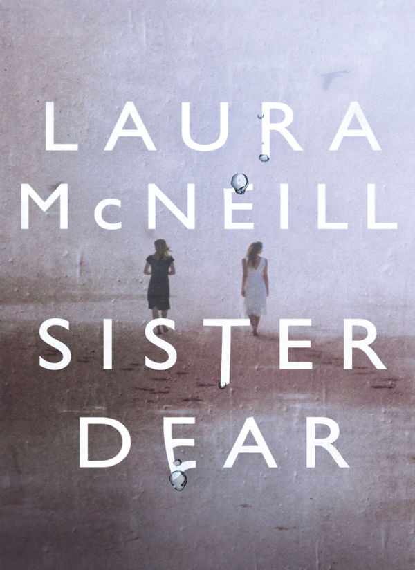 Book Review: Sister Dear – Laura McNeill