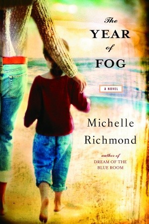 Book Review: The Year of Fog, Michelle Richmond