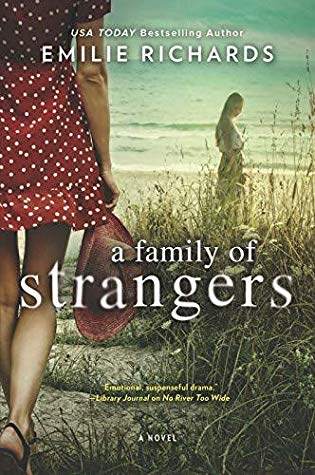 Book Review: A Family of Strangers – Emilie Richards