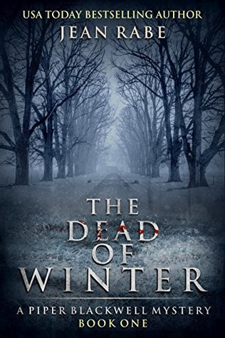 Book Review: The Dead of Winter, Piper Blackwell Mystery – Book #1