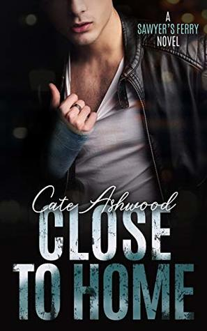 Book Review: Close To Home, Sawyer's Ferry – Book #4