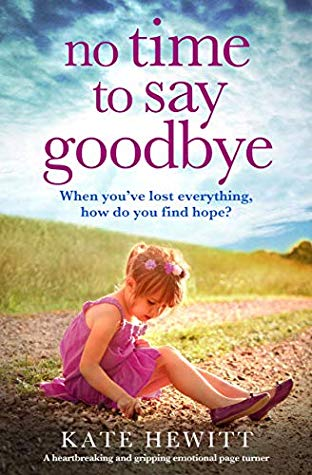 Book Review: No Time To Say Goodbye, Kate Hewitt