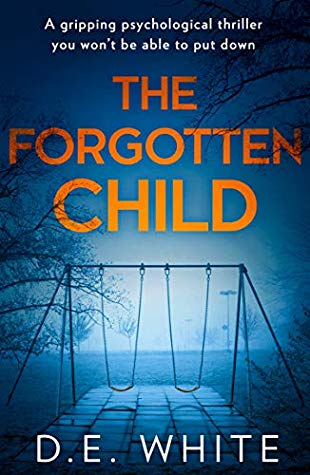 Book Review: The Forgotten Child, D.E. White