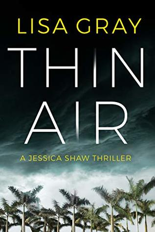 Book Review: Thin Air, Jessica Shaw- Book #1