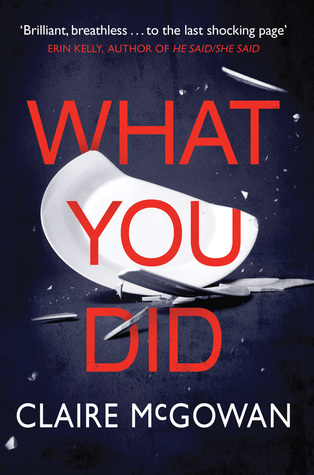 Book Review: What You Did, Claire McGowan