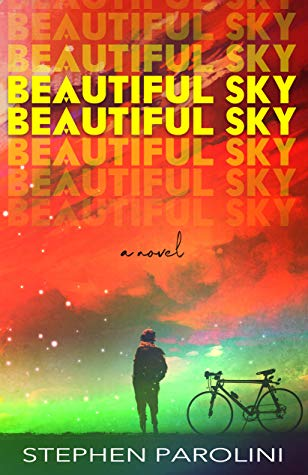 Book Review: Beautiful Sky Beautiful Sky – Stephen Parolini