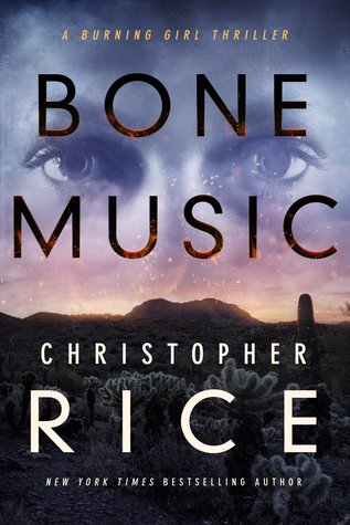 Book Review: Bone Music, The Burning Girl – Book #1