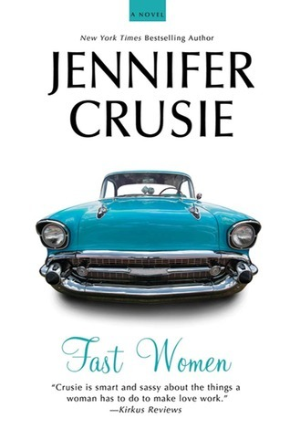 Book Review: Fast Women – Jennifer Crusie