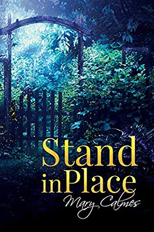 Book Review: Stand In Place – Mary Calmes