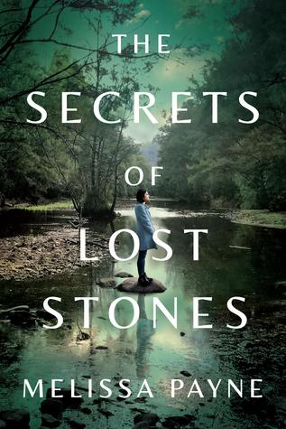 Book Review: The Secrets of Lost Stones – Melissa Payne