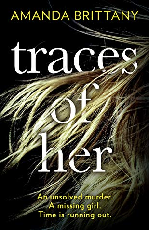 Book Review: Traces Of Her – Amanda Brittany