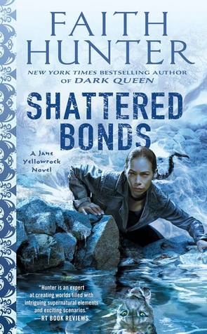 Book Review: Shattered Bonds, Jane Yellowrock- Book #13