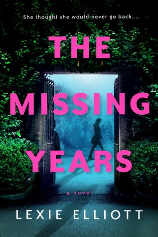 Book Review: The Missing Years – Lexie Elliot