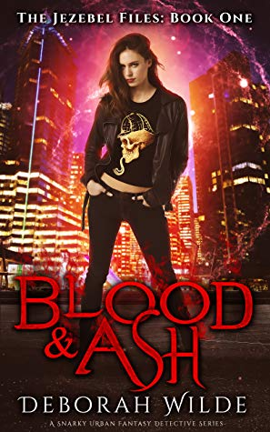 Book Review: Blood & Ash, The Jezebel Files – Book #1