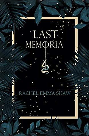 Book Review: Last Memoria – Rachel EmmaShaw