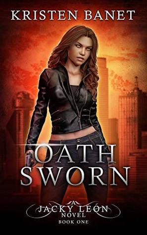 Book Review: Oath Sworn, Jacky Leon – Book #1