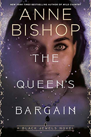 Book Review: The Queen's Bargain, The Black Jewels- Book #10